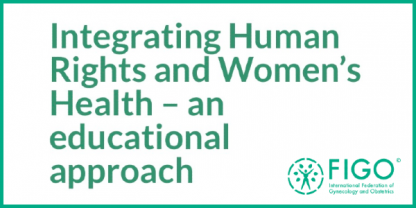 Integrating human rights and women's health