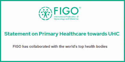 FIGO Statement on Primary Healthcare UHC
