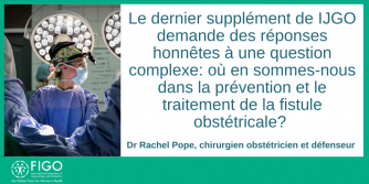 Dr Rachel Pope, French, Fistula Surgeon and Advocate
