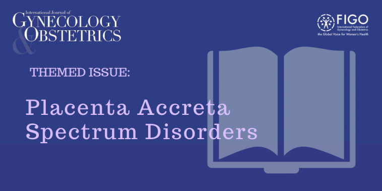 FIGO Placenta Accreta Spectrum Disorders supplement